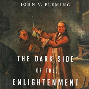 The Dark Side of the Enlightenment Hörbuch