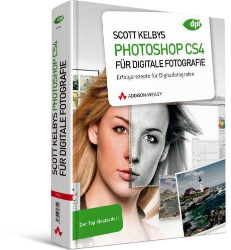 Scott Kelbys Photoshop CS4 für digitale Fotografie: Erfolgsrezepte für Digitalfotografen - Der Top-Bestseller! (DPI Adobe) Gebundenes Buch – 1. März 2009 Addison-Wesley Verlag 3827327555 Anwendungs-Software Bildverarbeitung