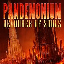 Pandemonium: Devourer of Souls