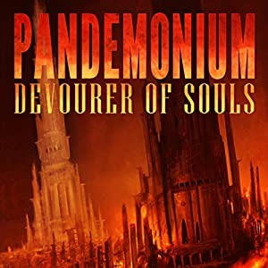 Pandemonium: Devourer of Souls Audiobook