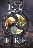 """""""Ice Like Fire (Snow Like Ashes)"""" av Sara Raasch"""