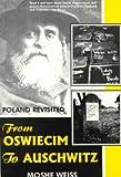 From Oswiecim to Auschwitz, Moshe Weiss, 0889625573