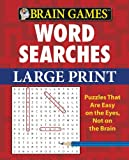 Brain Games: Word Searches (Large Print)