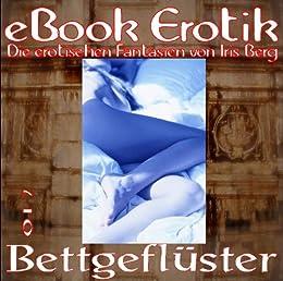E017: Bettgeflüster (eBook Erotik) (German Edition) by [Berg, Iris]