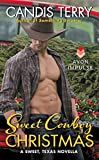 Sweet Cowboy Christmas: A Sweet, Texas Novella by  Candis Terry in stock, buy online here
