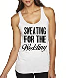 Sweating For The Wedding Marriage Women's Fitness Tank Top By Superior Apparel Large White