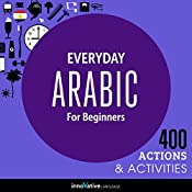 Everyday Arabic for Beginners - 400 Actions & Activities | Innovative Language Learning