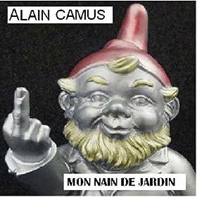 Mon nain de jardin alain camus mp3 downloads for Nain de jardin