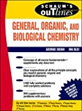 img - for Schaum's Outline Of General, Organic and Biological Chemistry book / textbook / text book