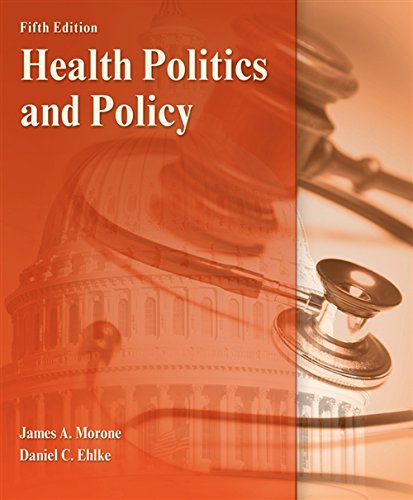 Health Politics and Policy (MindTap Course List)