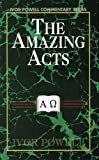 The Amazing Acts, Ivor C. Powell, 0825435455