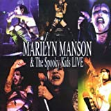 Marilyn Manson and the Spooky Kids Live