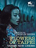 Flowers of Taipei: Taiwan New Cinema