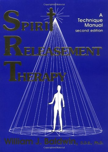 Spirit Releasement Therapy: A Technique Manual by Brand: Headline Books