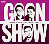 The Goon Show Compendium Volume Eight: Series 8, Part 2