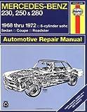 Mercedes Benz 230, 250 and 280, 1968-1972 (Haynes Manuals)