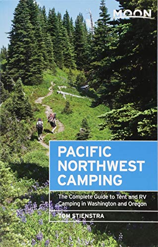 Moon Pacific Northwest Camping: The Complete Guide to Tent and RV Camping in Washington and Oregon (Moon Outdoors) (Best Rv Campgrounds In America)