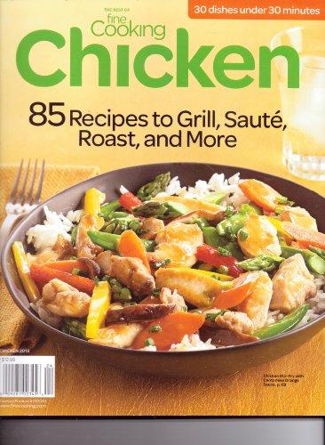 The Best Of Fine Cooking- CHICKEN - Magazine. #63. 2012.
