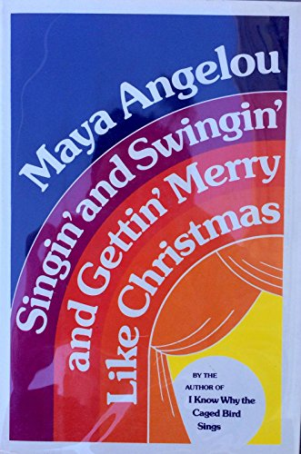 Maya Angelou Signed (Singin & Swingin Like Christmas) 1/2 Hardback Book - JSA Certified