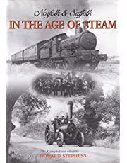 Norfolk and Suffolk in the Age of Steam