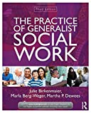 The Practice of Generalist Social Work 3rd Edition
