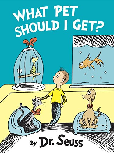 What Pet Should I Get (Classic Seuss)