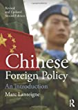 Chinese Foreign Policy : An Introduction, Lanteigne, Marc, 0415528879