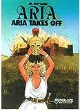 Aria Takes Off, M. Weyland, 0898654688