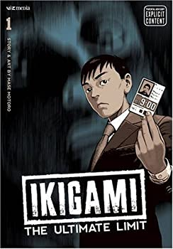 Ikigami: The Ultimate Limit, Vol. 1: v. 1 Kindle & comiXology by Motoro Mase (Author, Illustrator)