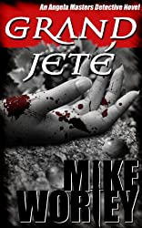 Grand Jeté (An Angela Masters Detective Novel Book 2)