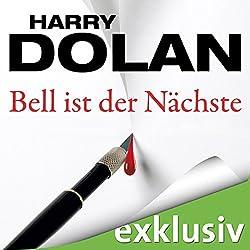 Bell ist der Nächste (David Loogan 2)
