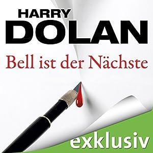 Bell ist der Nächste (David Loogan 2) Hörbuch