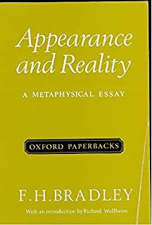 appearance and reality a metaphysical essay classic reprint appearance and reality a metaphysical essay oxford paperbacks