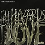 The Hazards of Love - The Decemberists