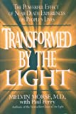 img - for Transformed By the Light: The Powerful Effect of Near-Death Experiences on People's Lives book / textbook / text book