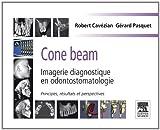 Cone beam : Imagerie diagnostique en odontostomatologie: Principes, résultats et perspectives