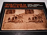 With Crook in the Black Hills, Paul L. Hedren, 0871086816