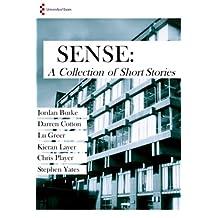 Sense: A Collection of Short Stories (University of Essex Graduates Book 1)