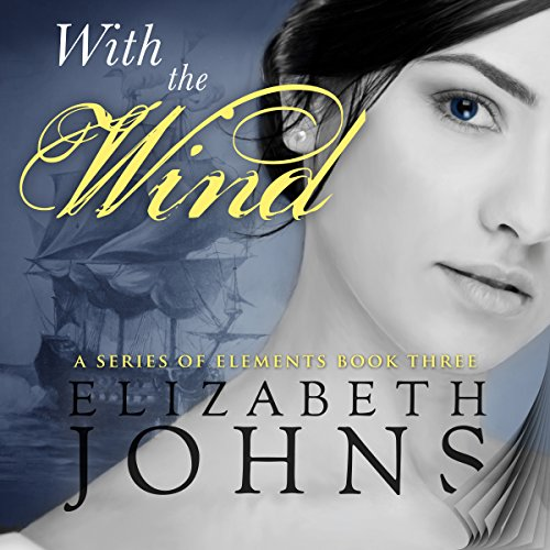 With the Wind: Series of Elements, Book 3