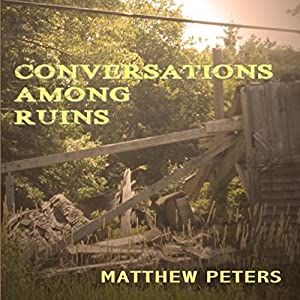 Conversations Among Ruins Audiobook