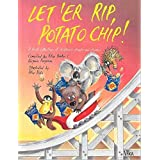Let 'Er Rip, Potato Chip]: A Fresh Collection of Australian Children's Chants and Rhymes