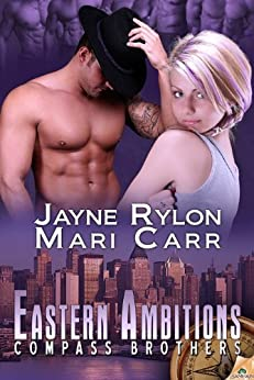 Eastern Ambitions: Compass Brothers by [Carr, Mari, Rylon, Jayne]
