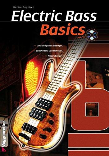 Electric Bass Basics: Die wichtigsten Grundlagen. Verschiedene Spieltechniken. Fingerübungen