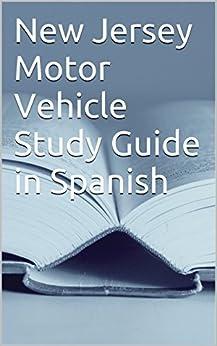 jersey motor vehicle study guide  spanish nj motor vehicle study guide  spanish