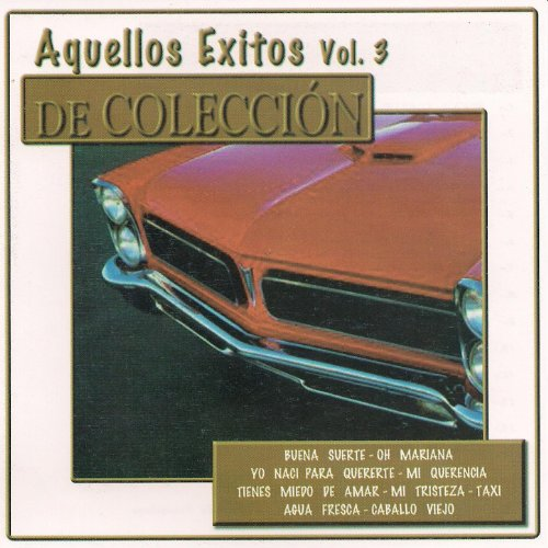 Various artists Stream or buy for $9.49 · Aquellos Éxitos, Vol. 3: De Co.