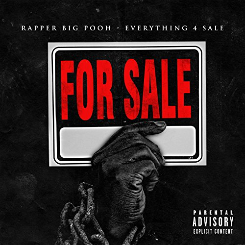 Everything 4 Sale [Explicit]
