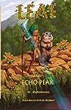 Leaf & Echo Peak (Twig Stories) (Volume 4)