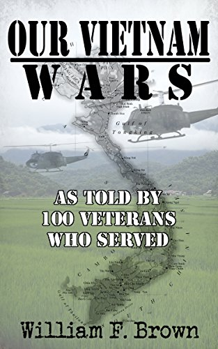 Our Vietnam Wars: as told by 100 veterans who served cover