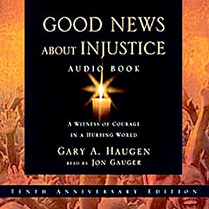 Good News About Injustice Audiobook