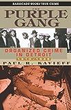 The Purple Gang, Paul R. Kavieff, 1569801479
